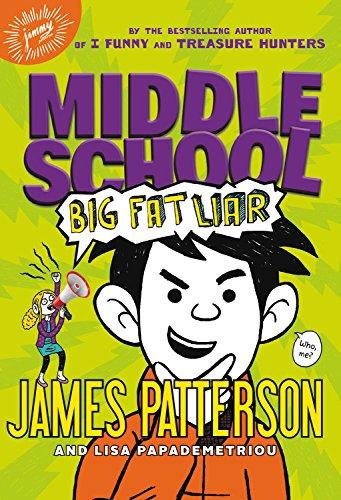 Middle School: Big Fat Liar (Middle School (3))