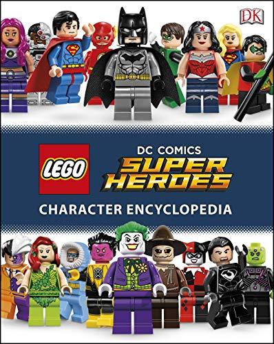 LEGO DC Super Heroes Character Encyclopedia: Includes Exclusive Pirate Batman Minifigure (DK Lego) (English Edition)