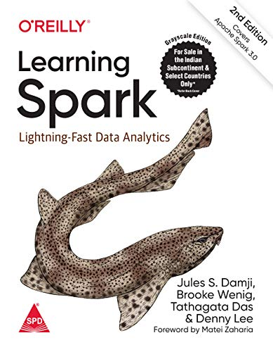 Learning Spark: Lightning-Fast Data Analytics, Second Edition (Greyscale Indian Edition)