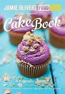 Jamie's Food Tube: The Cake Book (Jamie Olivers Food Tube)