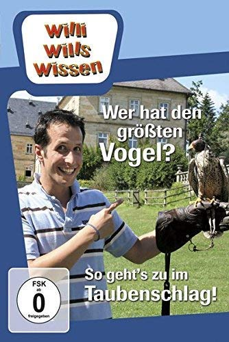 Willi will's wissen: Wer hat den größten Vogel?/Im Taubenschlag