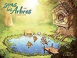 Sous les arbres - Tome 3 - Un chouette été (Sous les arbres, 3)