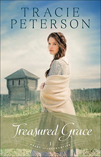 Treasured Grace (Heart of the Frontier Book #1) (English Edition)
