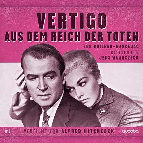 Vertigo     Aus dem Reich der Toten              Autor:                                                                                                                                 Pierre Boileau                               Sprecher:                                                                                                                                 Jens Wawrczeck                      Spieldauer: 5 Std. und 43 Min.     Noch nicht bewertet     Gesamt 0,0