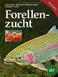 Forellenzucht: Praxisbuch