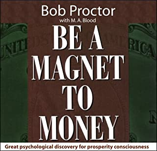 By Bob Proctor Be a Magnet to Money (1st First Edition) [Audio CD]