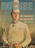 La cuisine du marché par Paul Bocuse - Edition spéciale 1980 - FLAMMARION