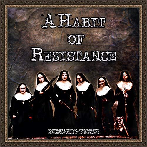A Habit of Resistance cover art