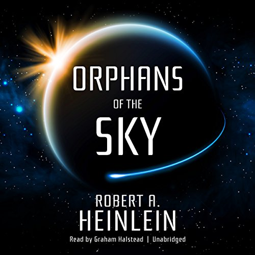 Orphans of the Sky audiobook cover art