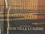 Lyon, ville lumière