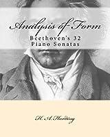 Analysis of Form: Beethoven's 32 Piano Sonatas