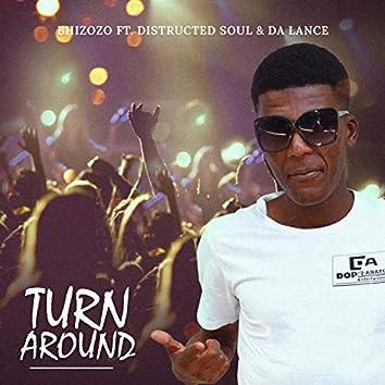Turn Around (feat. Distructed Soul & Da Lance)