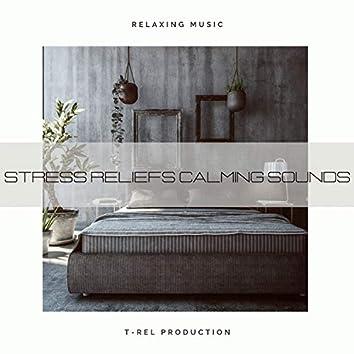 Stress Reliefs Calming Sounds