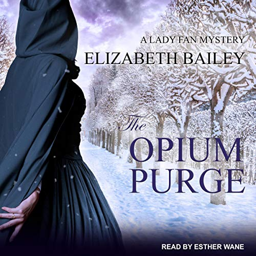 The Opium Purge Audiobook By Elizabeth Bailey cover art