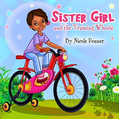 Sister Girl and the Training Wheels: Sister Girl Collection Book 1 (The Sister Girl Collection)
