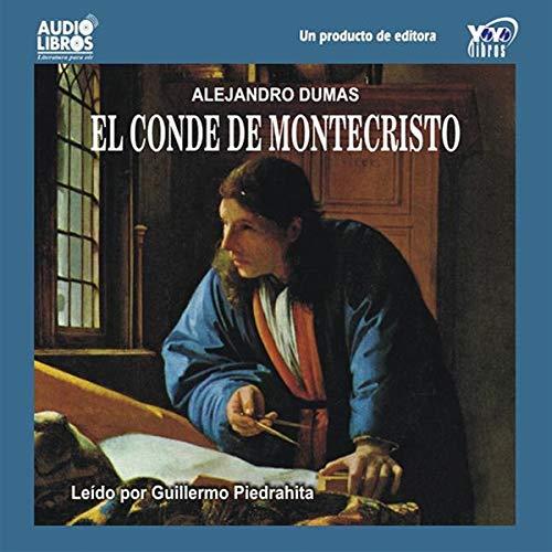El Conde de Montecristo [The Count of Montecristo] Audiobook By Alexandre Dumas cover art