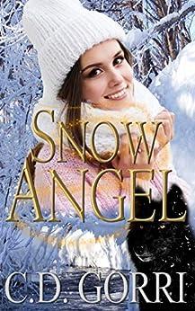 Snow Angel: Cael and Rayne: The Macconwood Pack Tales 5 by [C.D. Gorri, Tammy Payne]