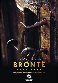 Jane Eyre (Edição Bilíngue) por [Charlotte Bronte, Fabio Cyrino, Doris Goettems]