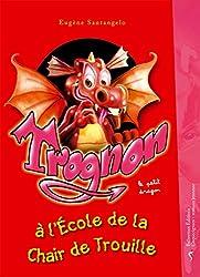 Livres Halloween - Trognon à l'école de la Chair de Trouille