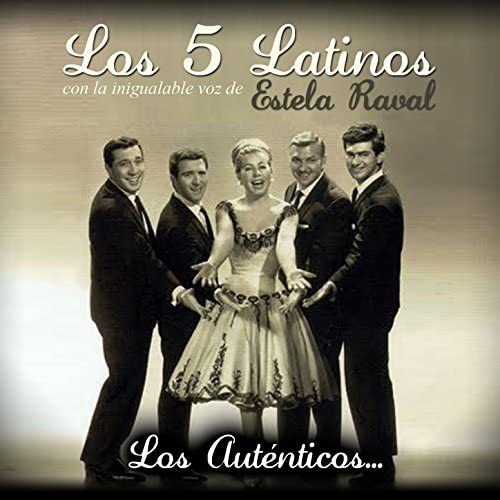 Los 5 Latinos feat. Estela Raval