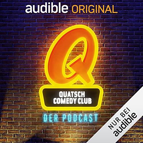 Quatsch Comedy Club - der Podcast (Original Podcast)