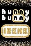 Hunny Bunny Irene: Cute Gold Glitter Red Velvet Member 100 Page 6 x 9' Blank Lined Notebook Kpop Journal Book Fan Merch for ReVeluv Fandom (Red Velvet Member Hunny Bunny Notebooks)