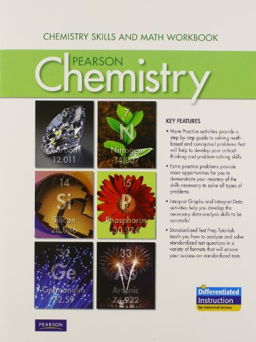 CHEMISTRY 2012 STUDENT EDITION CHEMISTRY SKILLS AND MATH WORKBOOK GRADE 11