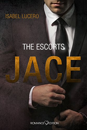 The Escorts: JACE von [Isabel Lucero, Stefanie Zurek]