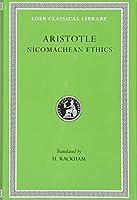 Nicomachean Ethics (Loeb Classical Library)