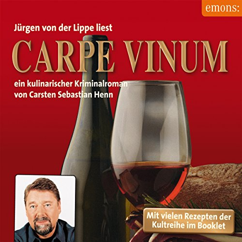 Carpe Vinum (Julius Eichendorff 6) Titelbild
