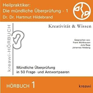 Heilpraktiker     Die mündliche Überprüfung 1              Autor:                                                                                                                                 Hartmut Hildebrand                               Sprecher:                                                                                                                                 Frank Mühlhausen,                                                                                        Julia Rapp,                                                                                        Johannes Helsberg                      Spieldauer: 1 Std. und 5 Min.     18 Bewertungen     Gesamt 4,3