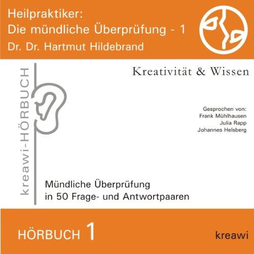 Heilpraktiker: Die mündliche Überprüfung 1