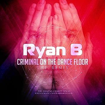 Criminal on the Dance Floor (Remix)