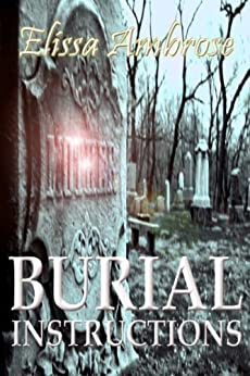 Burial Instructions and Other Stories by [Elissa Ambrose]