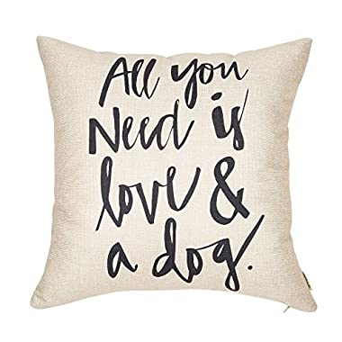 Fjfz All You Need is Love and a Dog Lover Quote Cotton Linen Home Decorative Throw Pillow Case Cushion Cover for Sofa Couch, 18  x 18