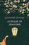 In Praise of Shadows: Vintage Design Edition - Junichiro Tanizaki