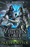 Viridian Gate Online: Inquisitor's Foil (The Illusionist Book 3) (English Edition)