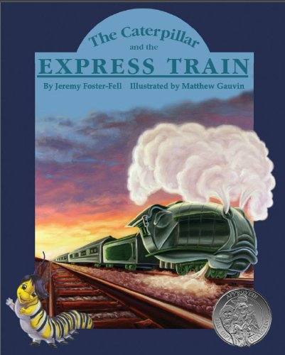 The Caterpillar and the Express Train (English Edition)