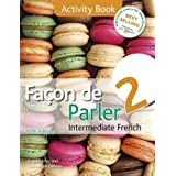 Facon de Parler 2 Course pack 5th edition: Intermediate French by Angela Aries Dominique Debney(2013-06-28)
