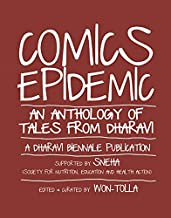 Comics Epidemic: An Anthology of tales from Dharavi