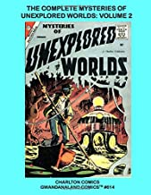 The Complete Mysteries of Unexplored Worlds - Volume 2: Gwandanaland Comics #614 - The Complete 48-Issue Series in five Giant Volumes - The Only Complete Collection In Print!