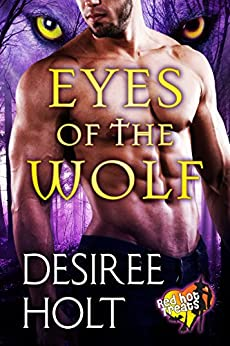 Eyes of the Wolf: Red Hot Treats by [Desiree Holt]