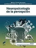 Neuropsicología de la percepción (Biblioteca de Neuropsicología nº 9)