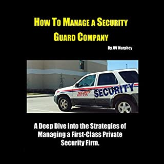 How to Manage a Security Guard Company audiobook cover art