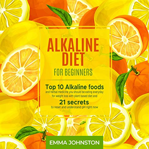 Alkaline Diet for Beginners     Top 10 Alkaline Foods and Herbal Medicine You Should Be Eating Everyday for Weight Loss with Plant Based Diet and 21 Secrets to Reset and Understand pH Right Now              Auteur(s):                                                                                                                                 Emma Johnston                               Narrateur(s):                                                                                                                                 Peter Prova                      Durée: 3 h et 2 min     Pas de évaluations     Au global 0,0