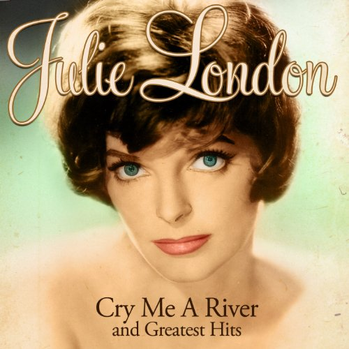 Cry Me a River (Remastered)