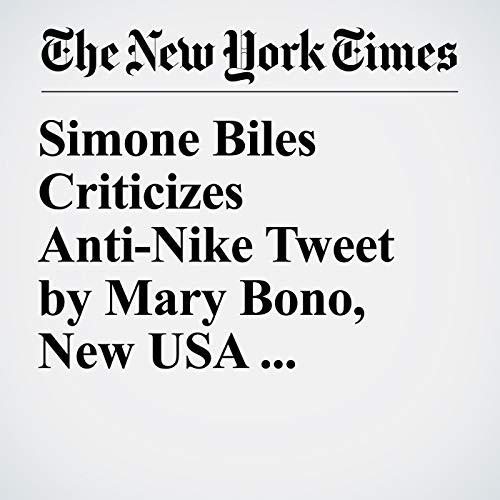 Simone Biles Criticizes Anti-Nike Tweet by Mary Bono, New USA Gymnastics Leader copertina