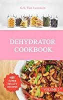DEHYDRATOR COOKBOOK Vol 2