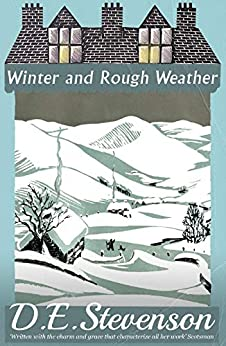 Winter and Rough Weather by [D.E. Stevenson]