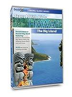 Travel With Kids: Hawaii - Big Island of Hawaii [DVD]